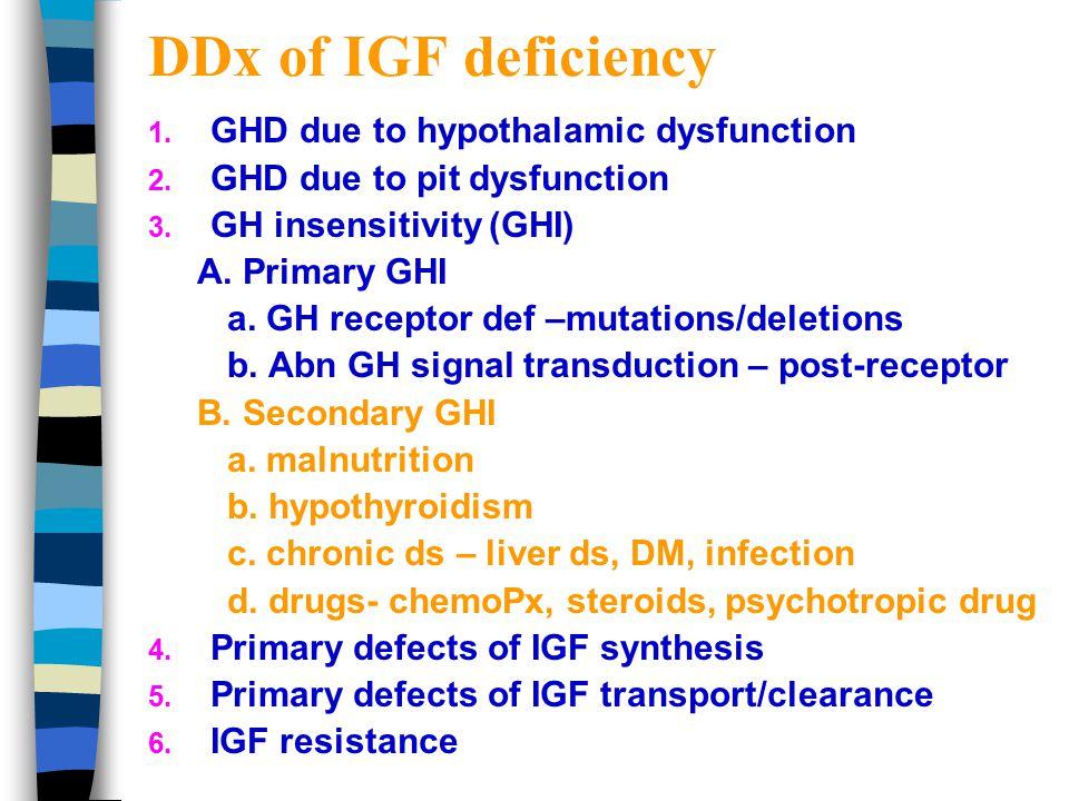 4. Growth factor measurements  IGF-1 & IGFBP-3  More reproducible, longer half-lives, little diurnal variation. Acceptable sensitivity and specifici