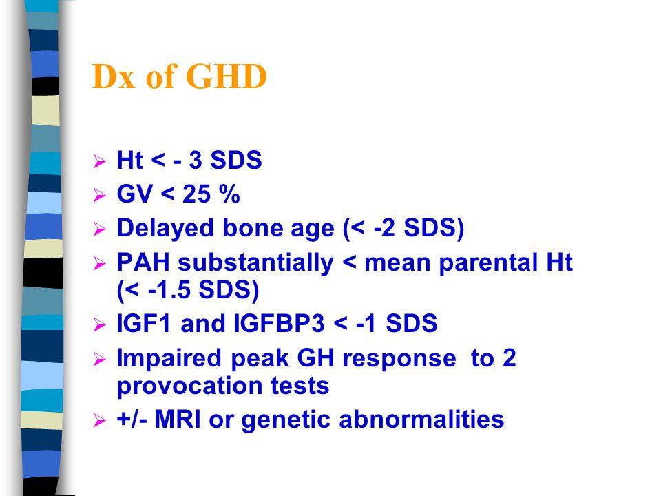  GLU – 15 mcg/kg, max 1 mg IM; GHRH stimulation; vomiting 15%; GH 0-180 min  GHRH – 1 mcg/kg IV; facial flushing 30%; GH 0-90 min  Pyridostigmine – 60 mg po; somatostatin inhibition; mild abd pain; GH 0-180 min  GHRH + ARG/ PD – max somatotrope stimulation  Propanolol – 0.5 mg/kg, max 40 mg; 1h before test to augment primary stimulus response