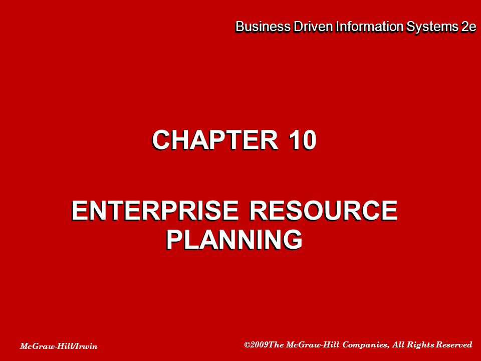 10-12 The Heart of ERP The organization before ERP