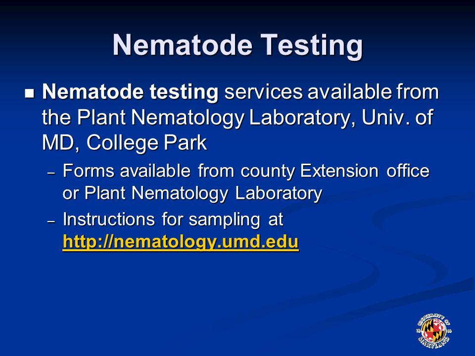 Nematode Testing Nematode testing services available from the Plant Nematology Laboratory, Univ.