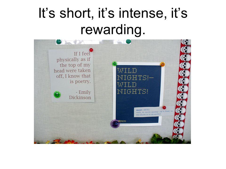 It's short, it's intense, it's rewarding.