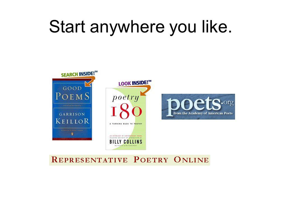 Start anywhere you like.