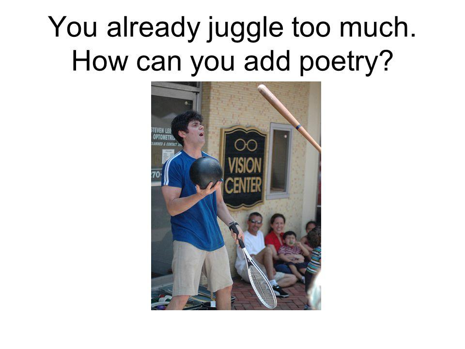 Choose poems to teach.
