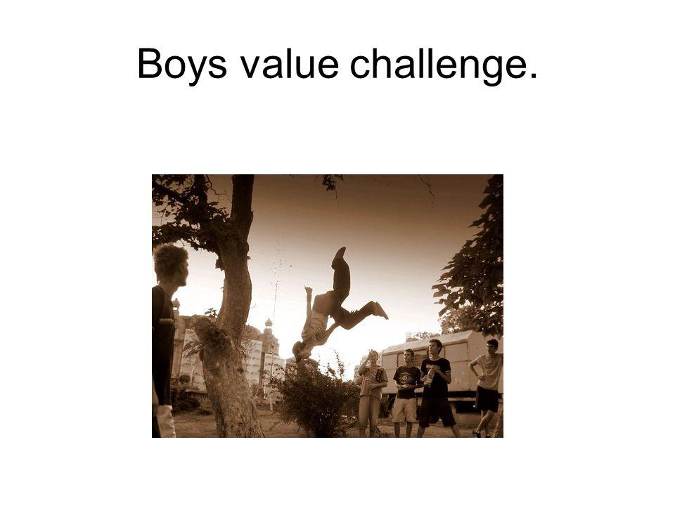 Boys value challenge.