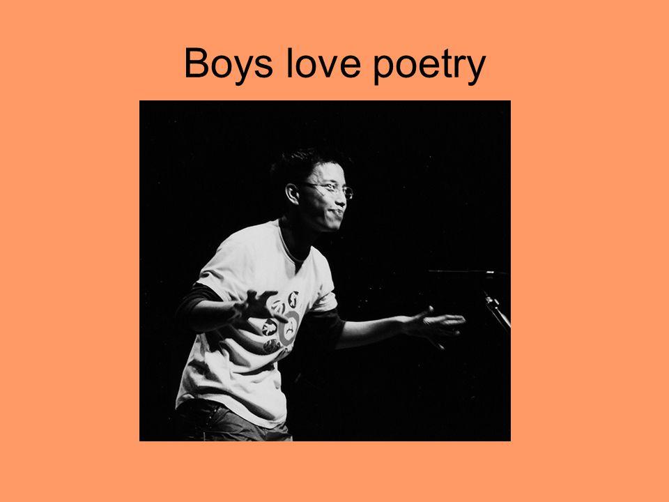 Boys like to write poetry