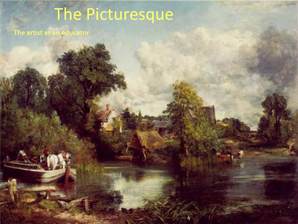 The Picturesque The artist as an educator