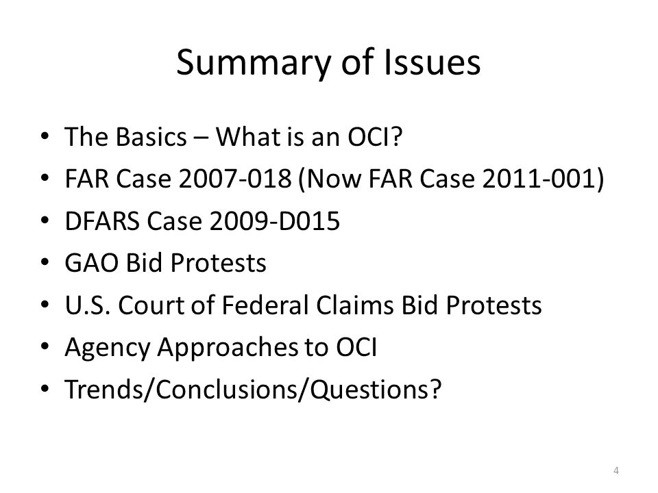 Summary of Issues The Basics – What is an OCI.
