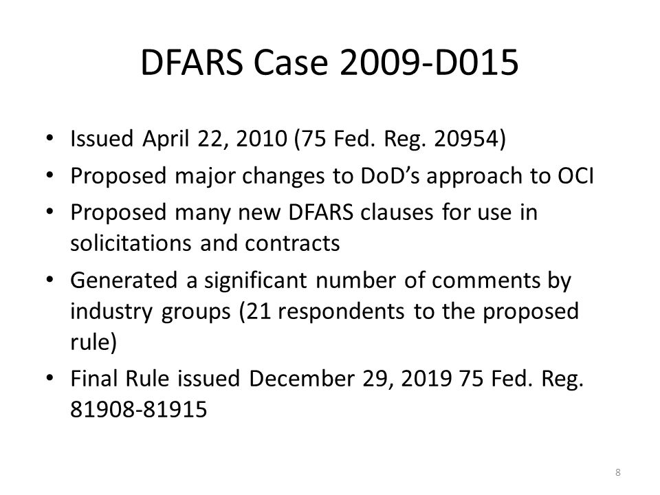 DFARS Case 2009-D015 Issued April 22, 2010 (75 Fed.