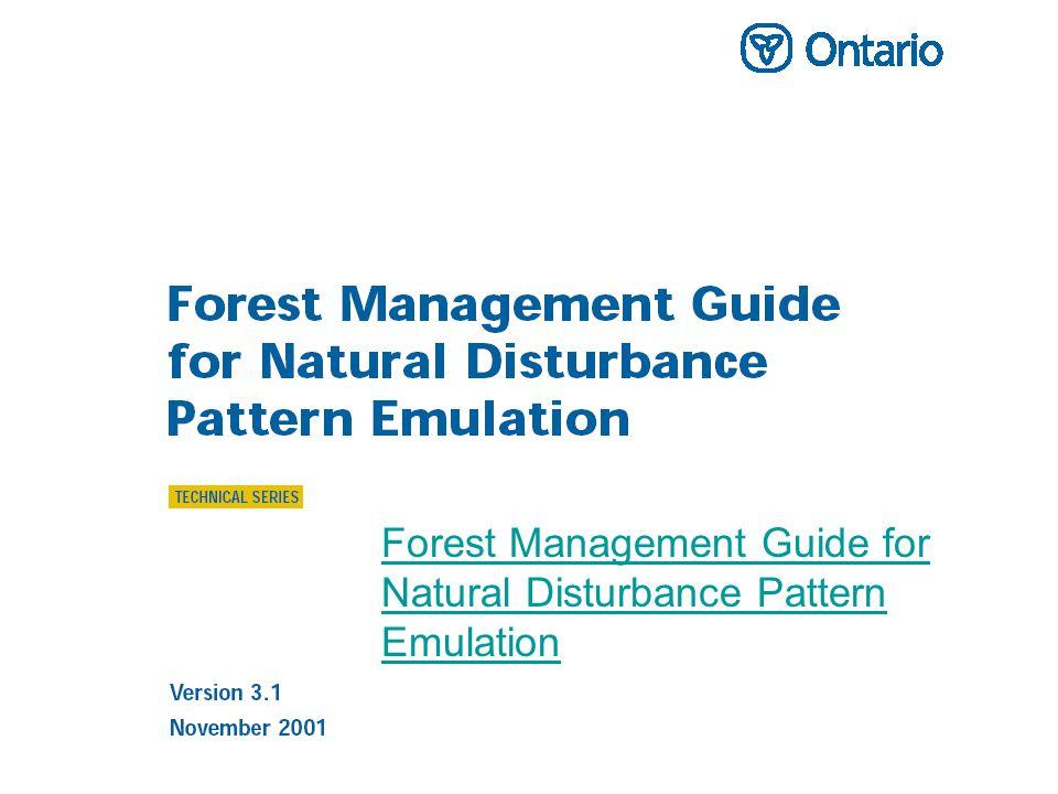 Forest Management Guide for Natural Disturbance Pattern Emulation