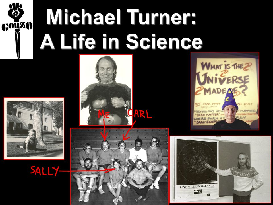 Michael Turner: A Life in Science