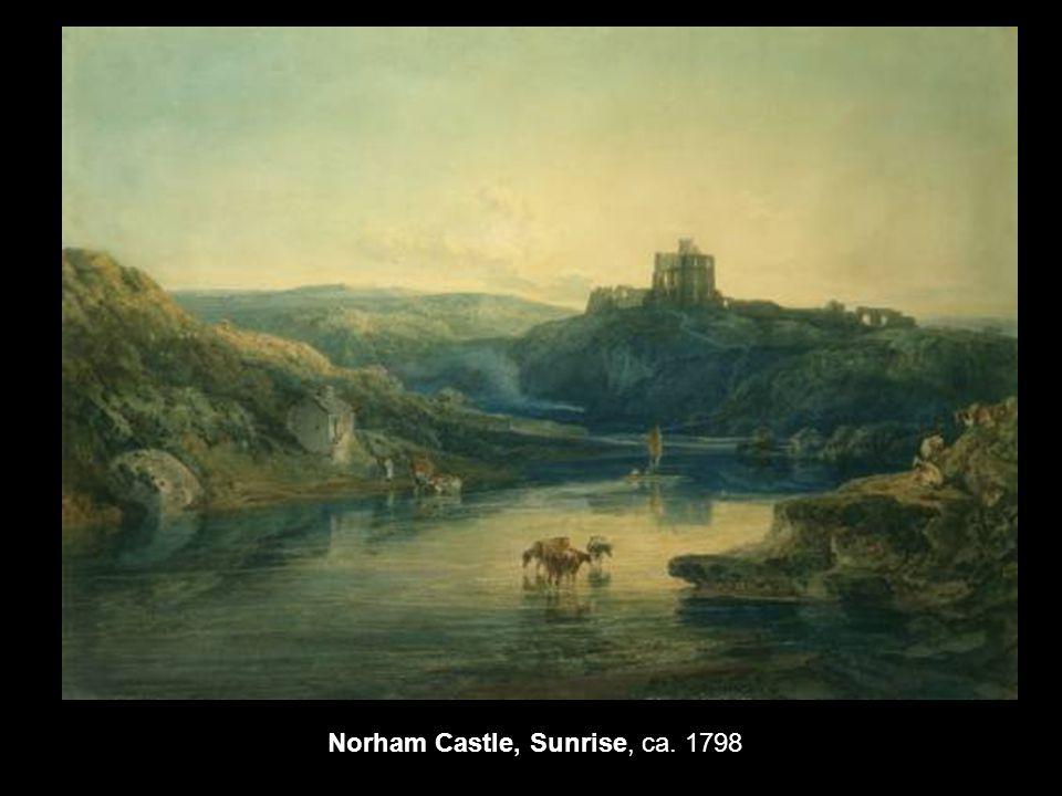 Norham Castle, Sunrise, ca. 1798