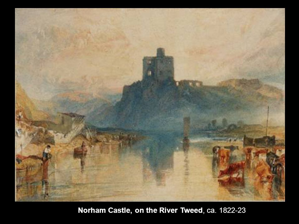 Norham Castle, on the River Tweed, ca. 1822-23