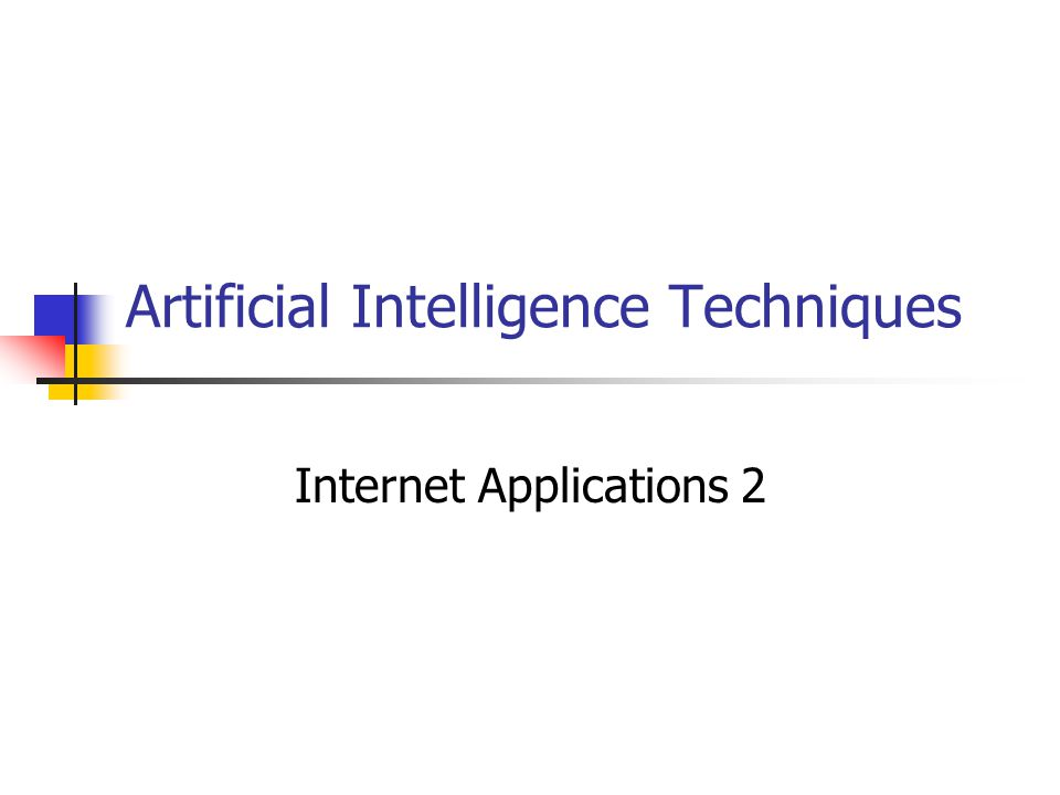 Artificial Intelligence Techniques Internet Applications 2