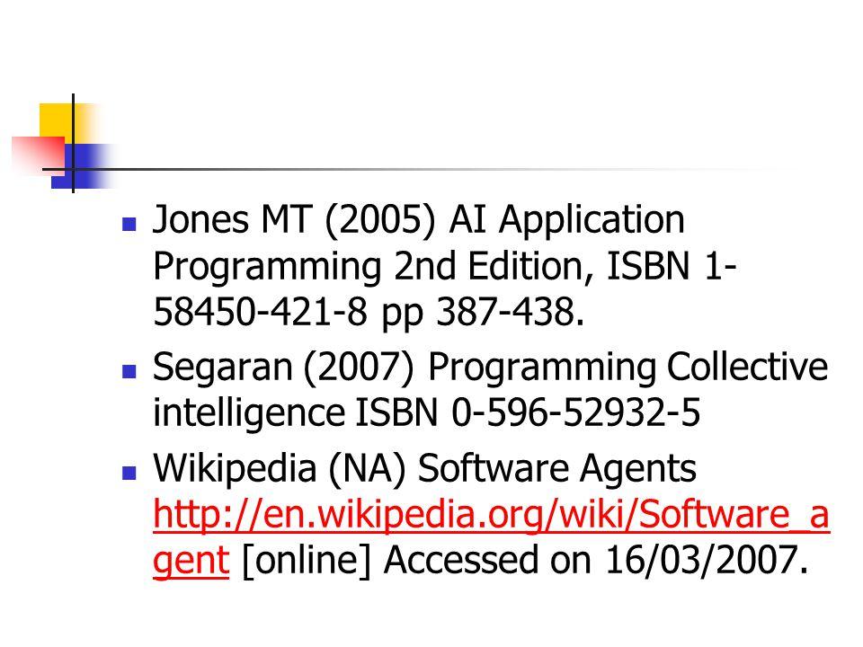 Jones MT (2005) AI Application Programming 2nd Edition, ISBN 1- 58450-421-8 pp 387-438.