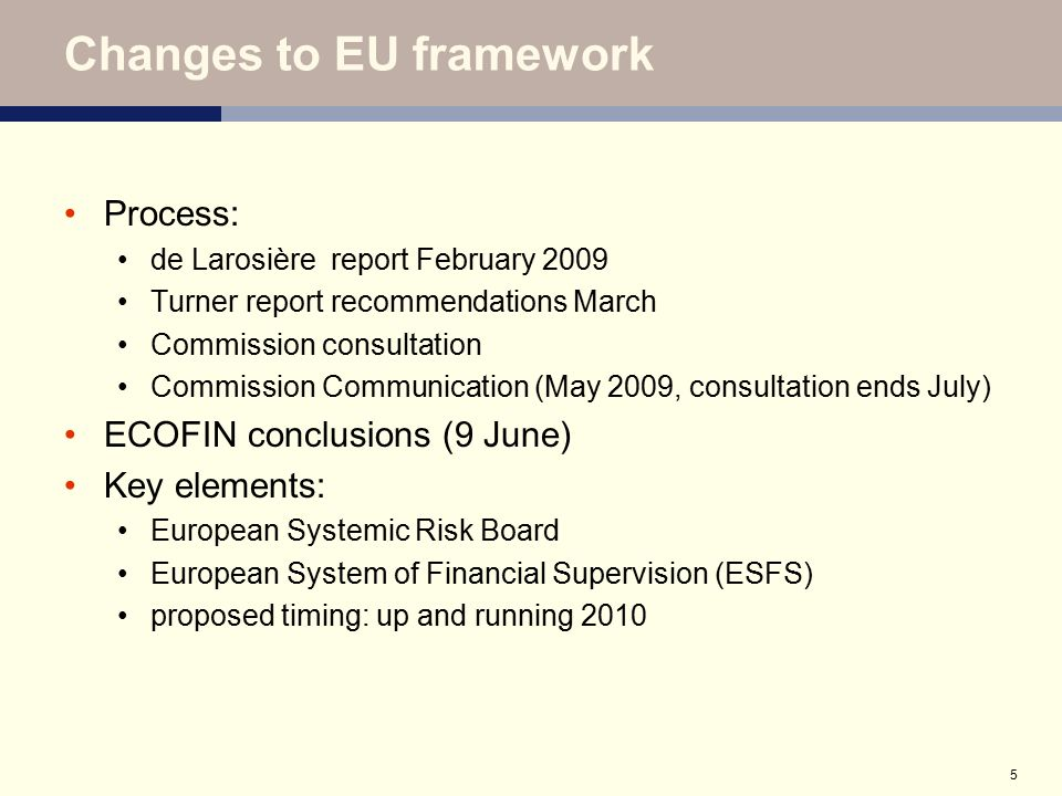 6 European Systemic Risk Council Functions: no legally binding powers data collection, risk analysis, monitoring warnings and recommendations Composition: steering committee general board Issues: legal basis, role of ECB role of regulators, non-euro countries
