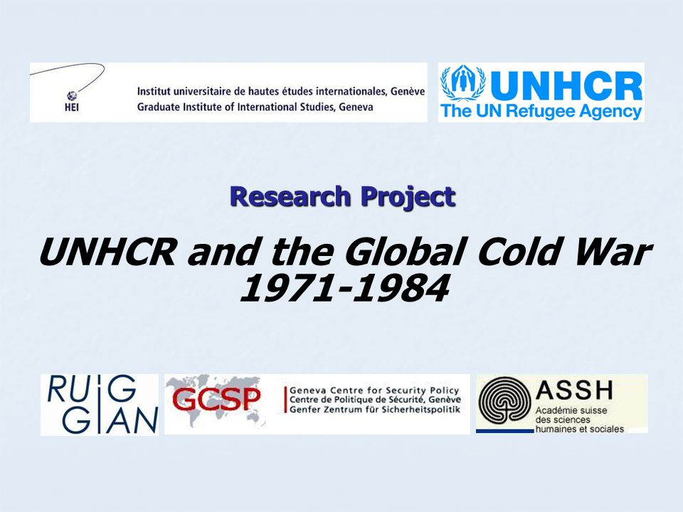 Research Project UNHCR and the Global Cold War 1971-1984