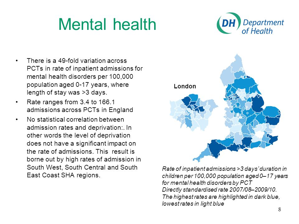 Mental health There is a 49-fold variation across PCTs in rate of inpatient admissions for mental health disorders per 100,000 population aged 0-17 ye