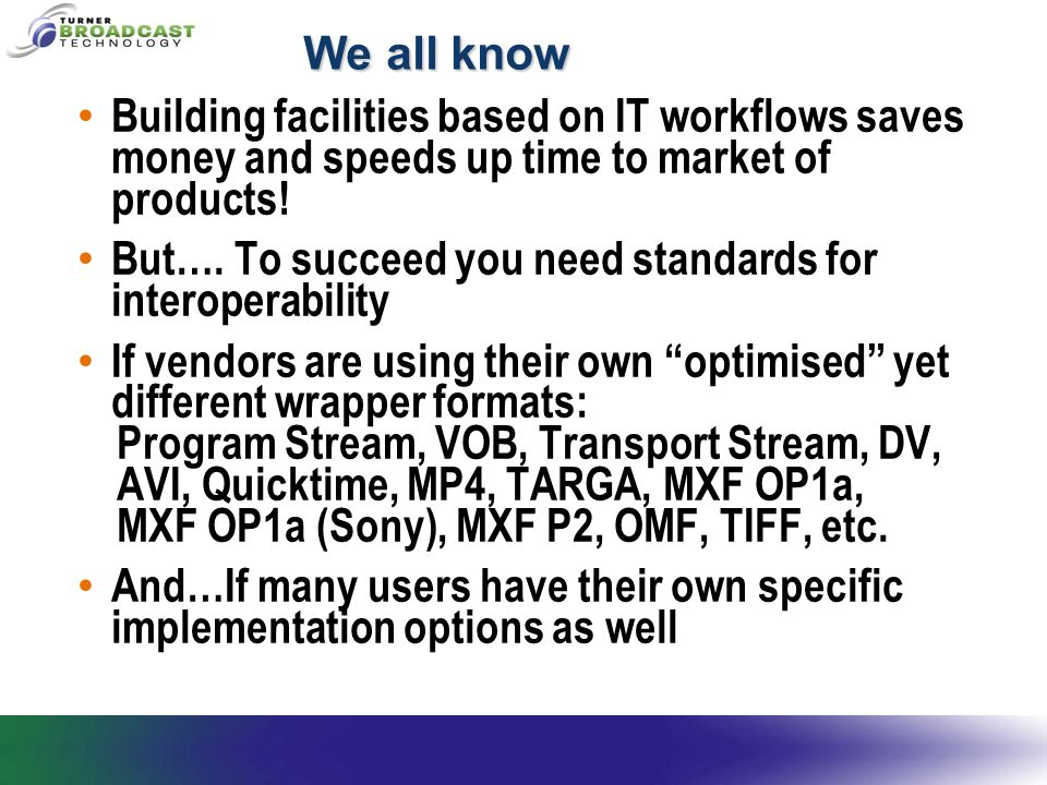 We all know Building facilities based on IT workflows saves money and speeds up time to market of products! But…. To succeed you need standards for in
