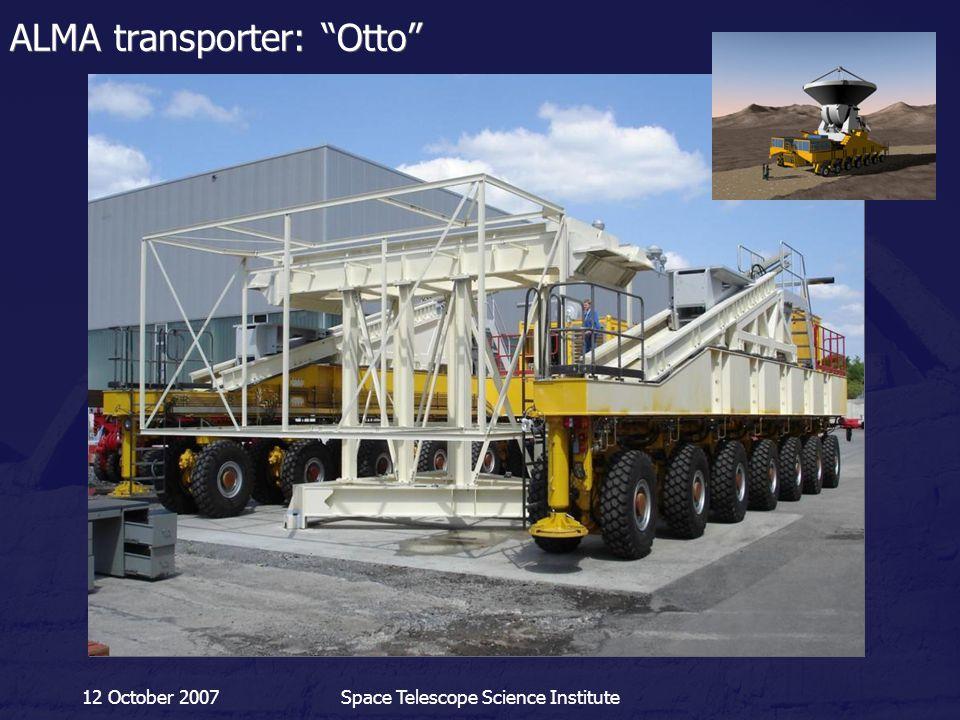 "12 October 2007Space Telescope Science Institute ALMA transporter: ""Otto"""