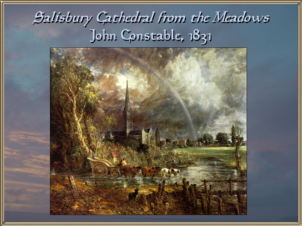 Salisbury Cathedral from the Bishop's Ground John Constable, 1825