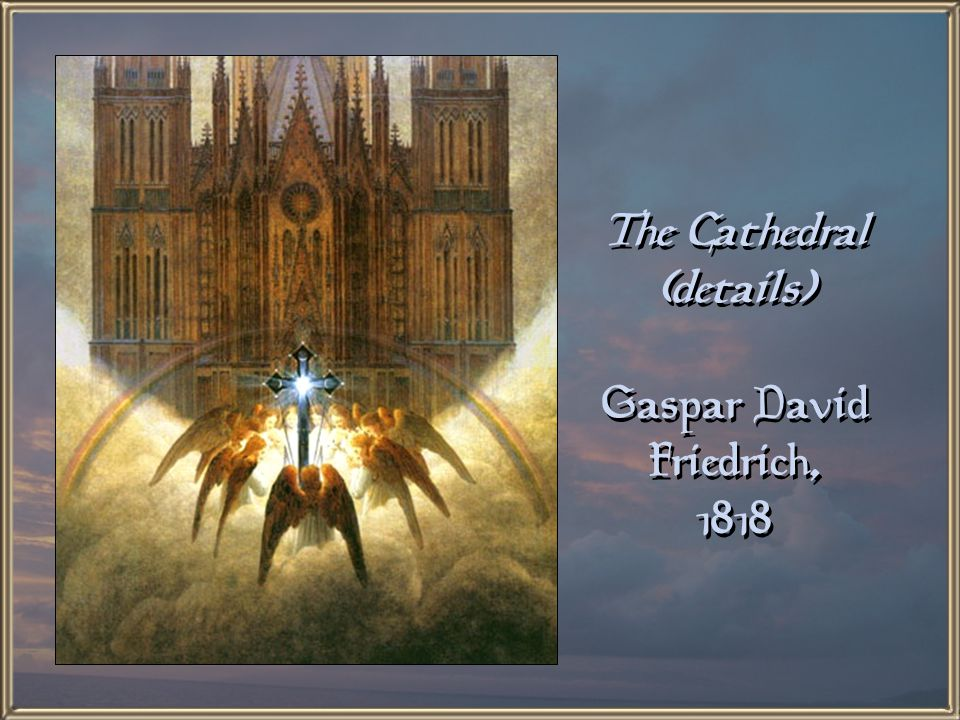 The Cathedral Gaspar David Friedrich, 1818