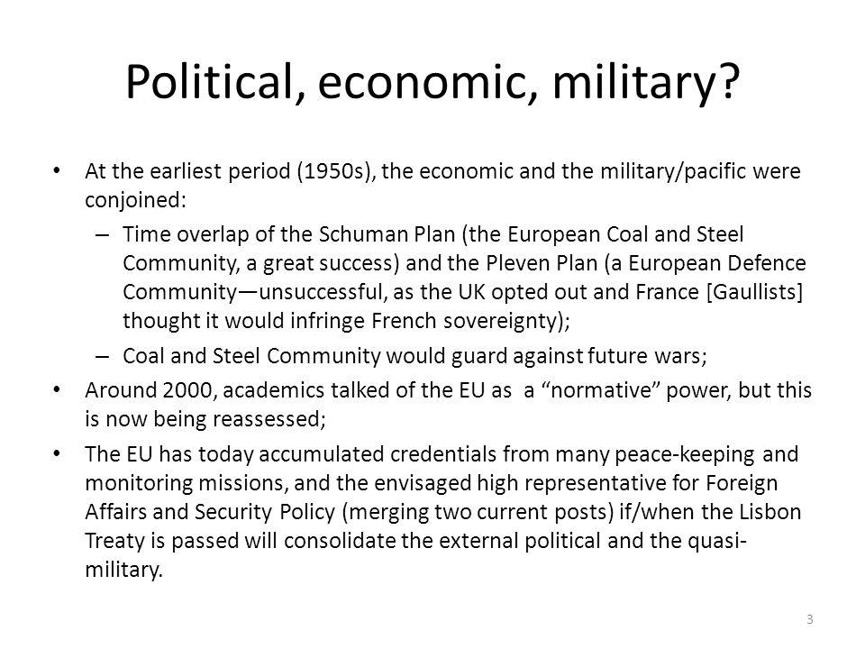 Political, economic, military.