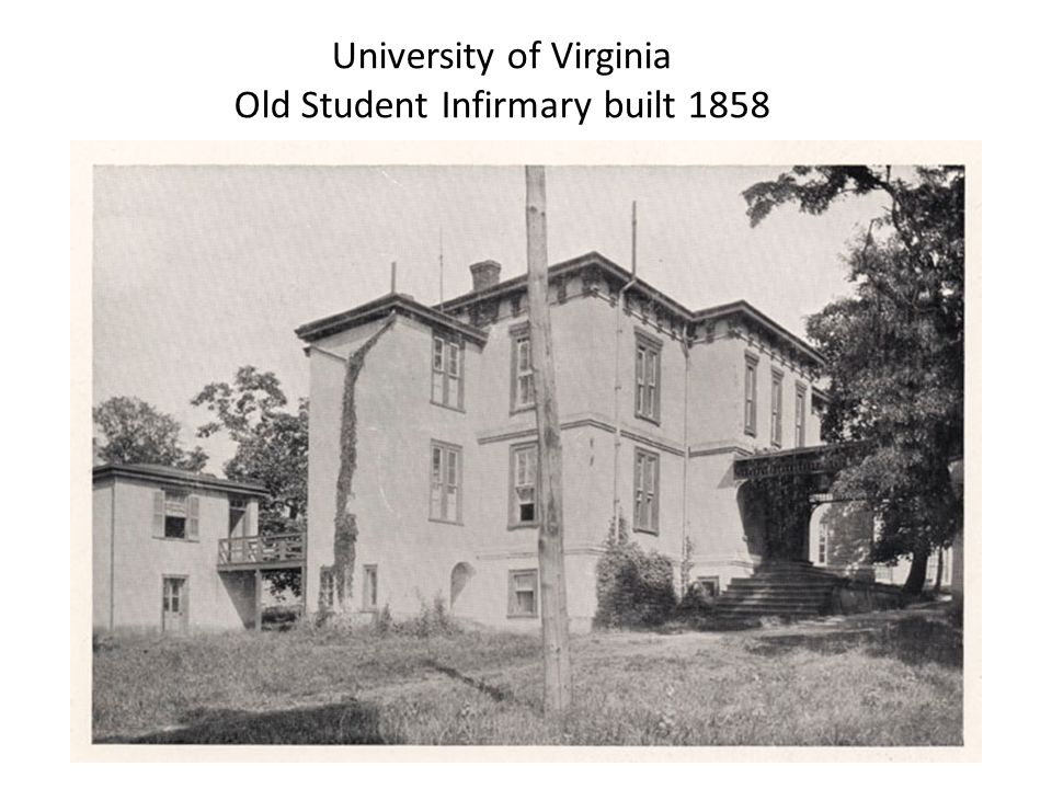University of Virginia Old Student Infirmary built 1858
