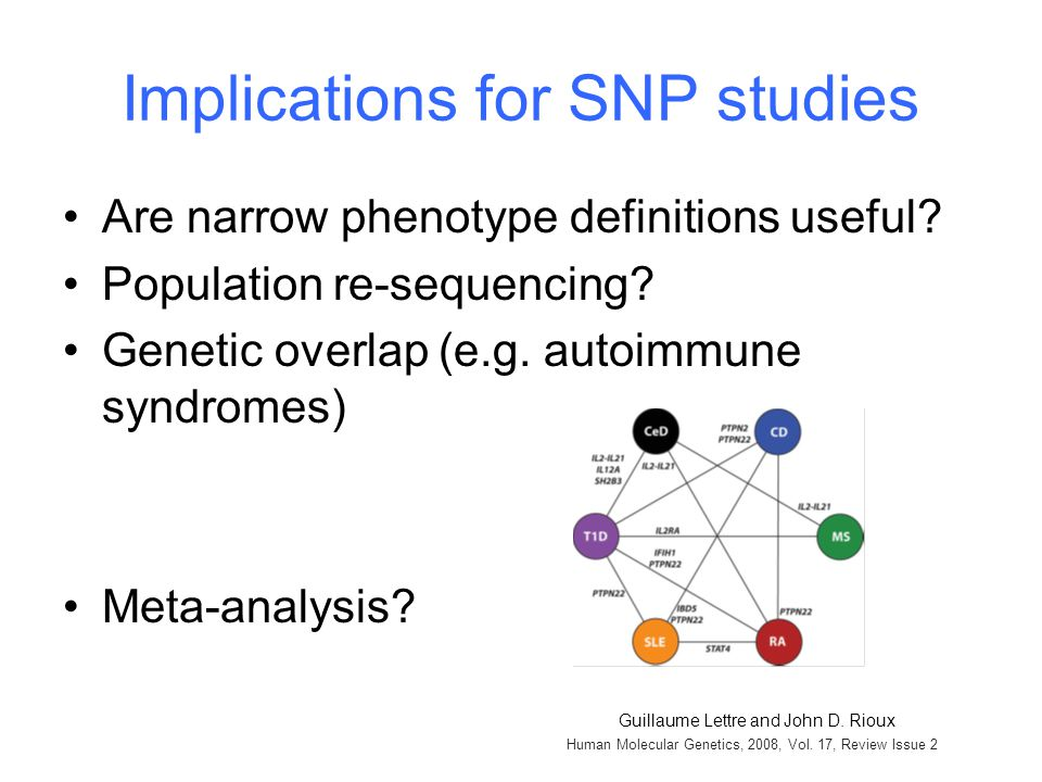 Are narrow phenotype definitions useful. Population re-sequencing.