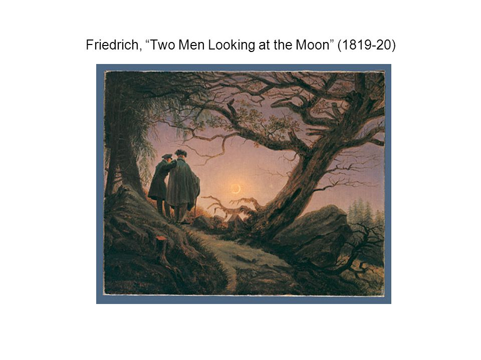 """Friedrich, """"Two Men Looking at the Moon"""" (1819-20)"""