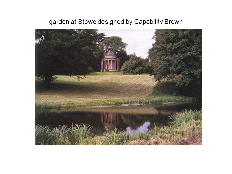 garden at Stowe designed by Capability Brown