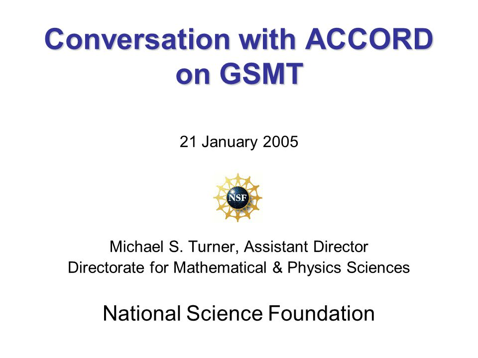 Conversation with ACCORD on GSMT 21 January 2005 Michael S.