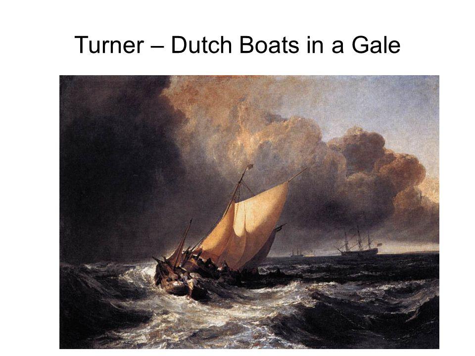 Turner – Dutch Boats in a Gale