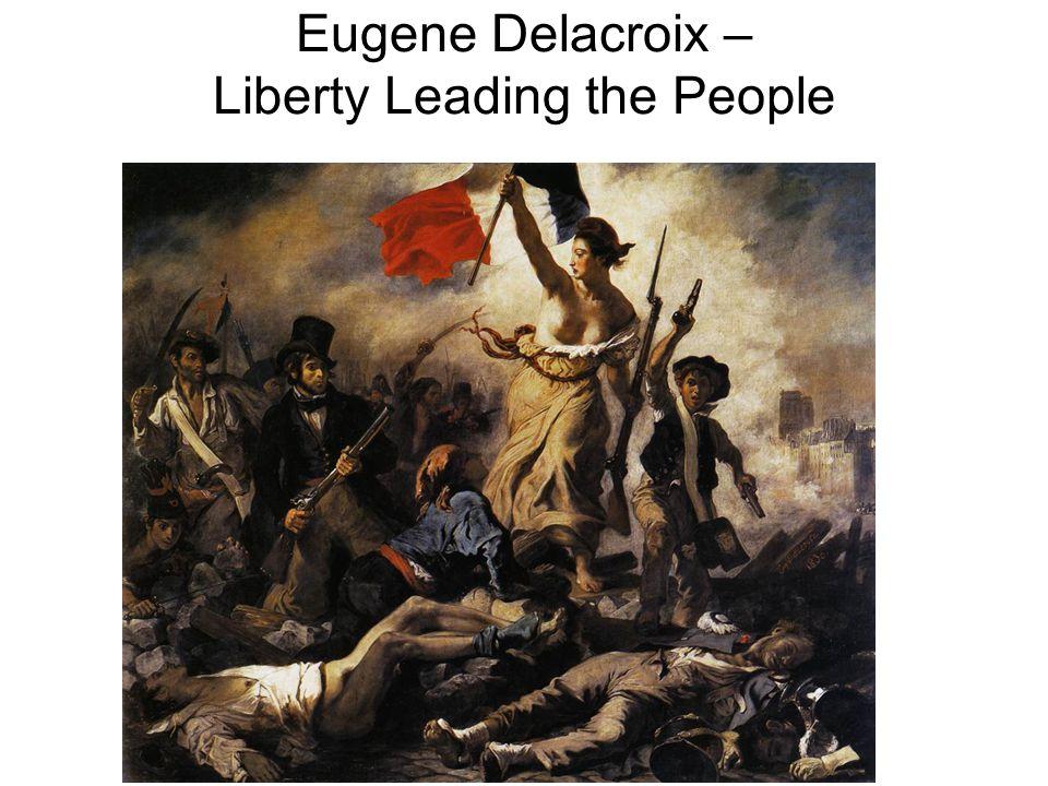 Eugene Delacroix – Liberty Leading the People