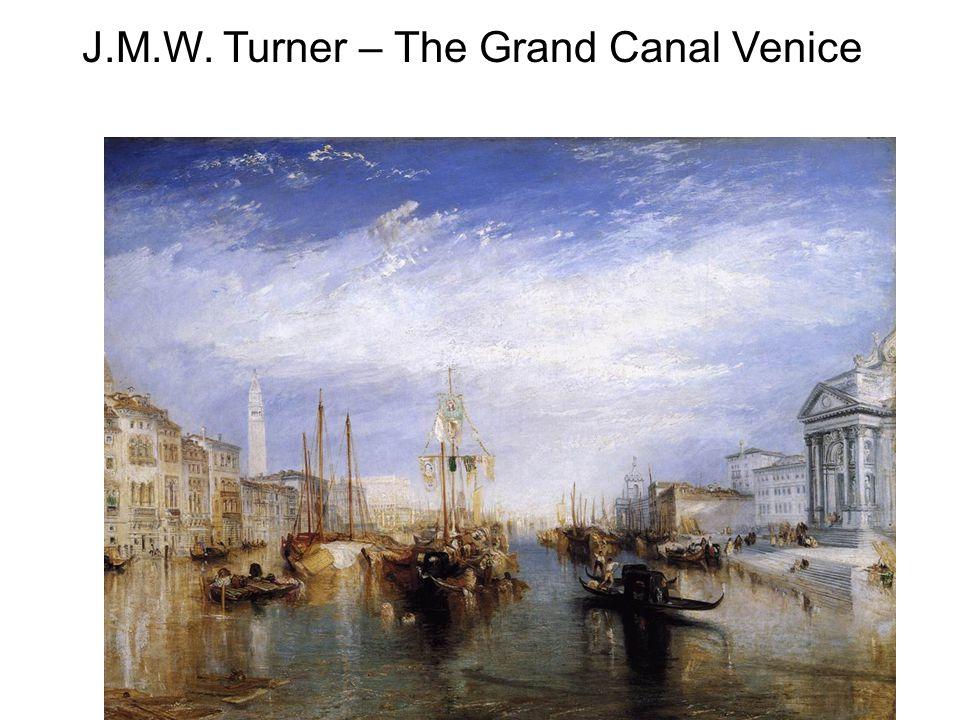 J.M.W. Turner – The Grand Canal Venice
