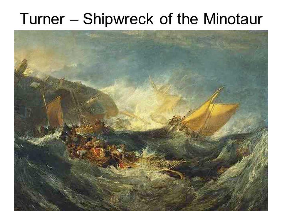 Turner – Shipwreck of the Minotaur