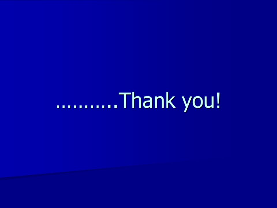 ………..Thank you!