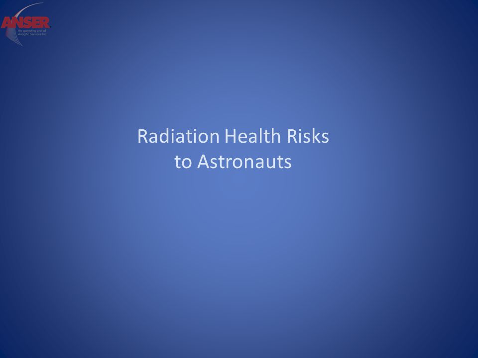 Radiation Health Risks to Astronauts