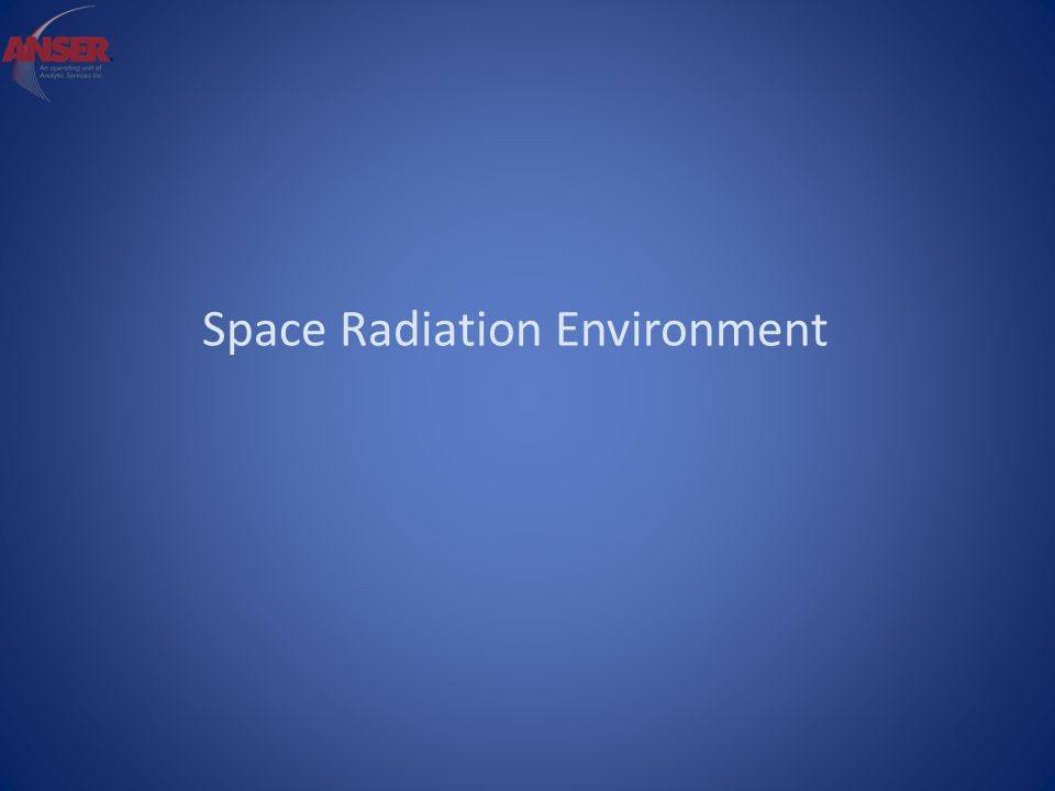 Space Radiation Environment