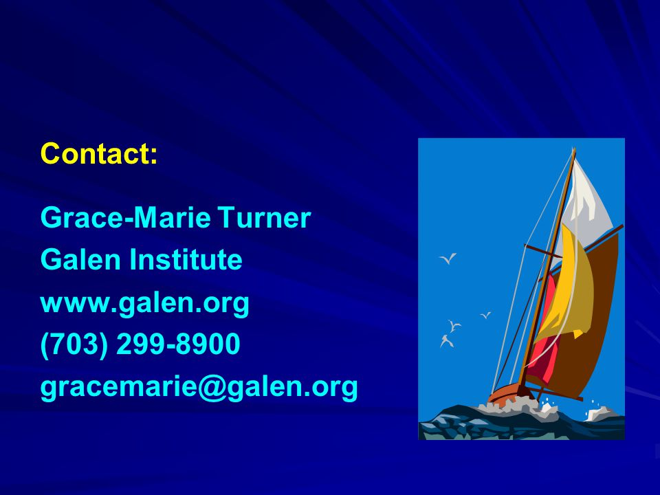 Contact: Grace-Marie Turner Galen Institute www.galen.org (703) 299-8900 gracemarie@galen.org