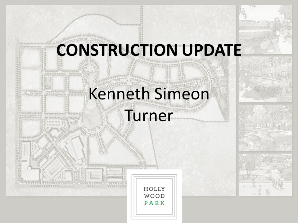 CONSTRUCTION UPDATE Kenneth Simeon Turner