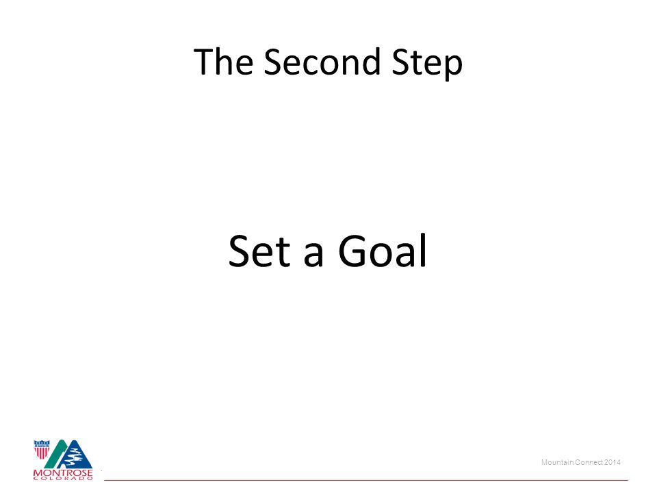 Mountain Connect 2014 The Second Step Set a Goal