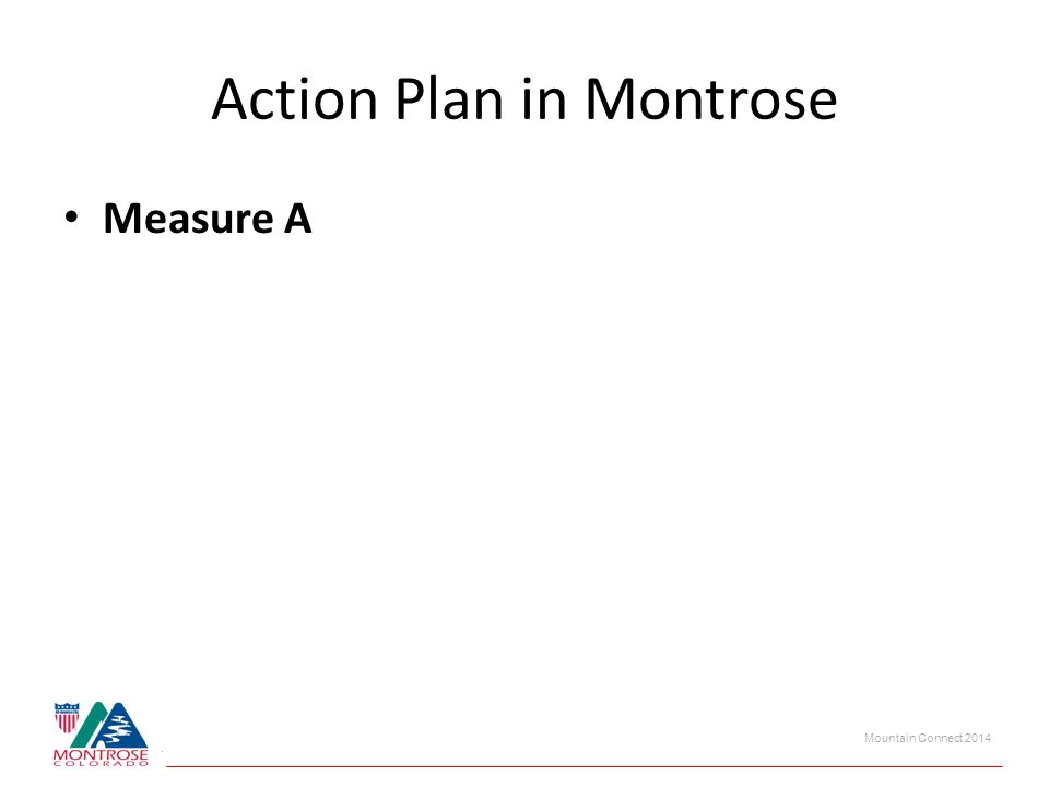 Mountain Connect 2014 Action Plan in Montrose Measure A
