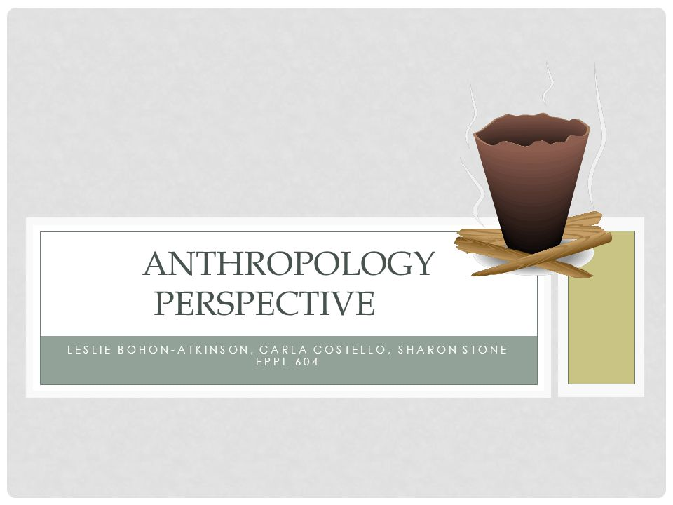 SYMBOLIC ANTHROPOLOGY Convergence with cognitive anthropology Both can be termed microanthropology, i.e., an interest in process rather than structure Neither has a strong theoretical framework Linguistic theory brings greater precision to both Reference: Colby, B.