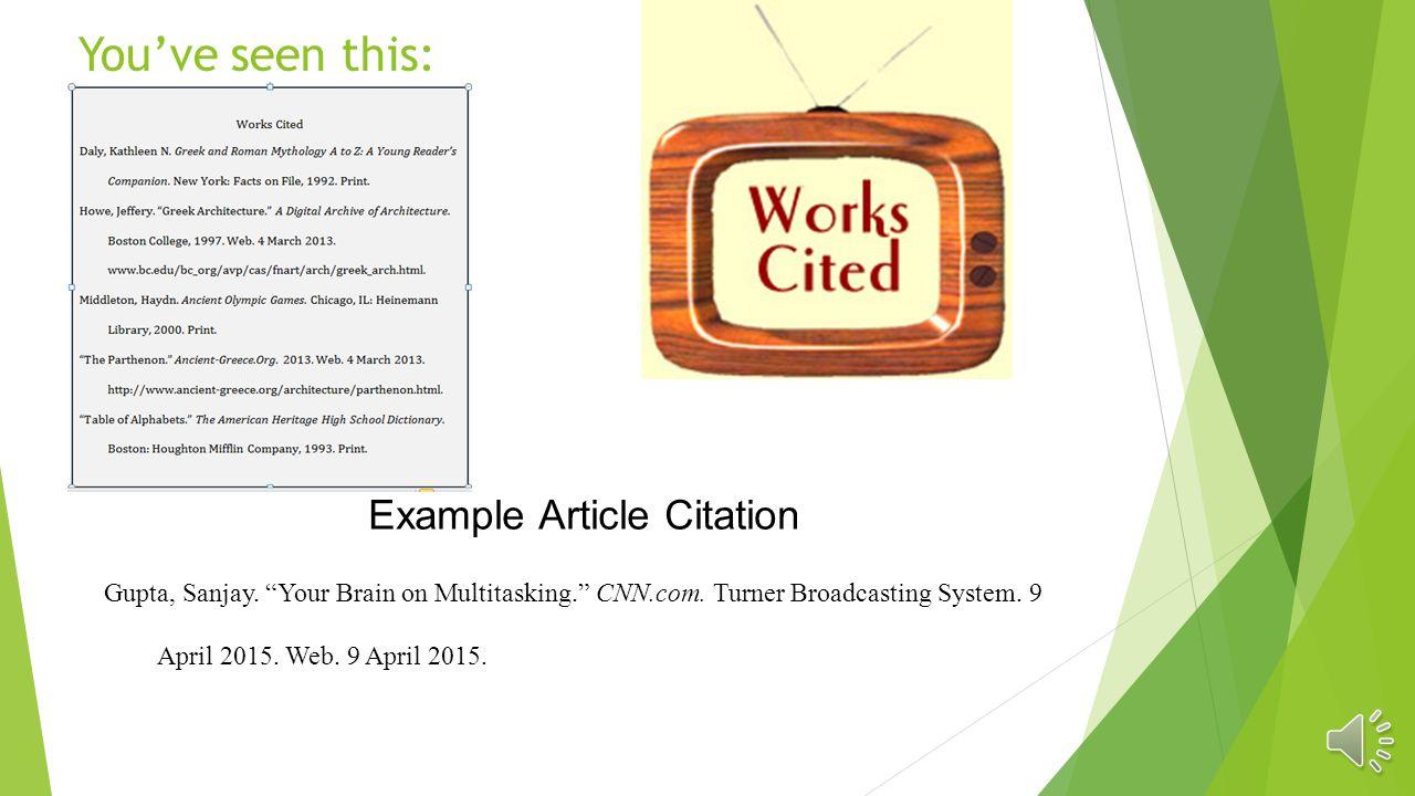 You've seen this: Example Article Citation Gupta, Sanjay.