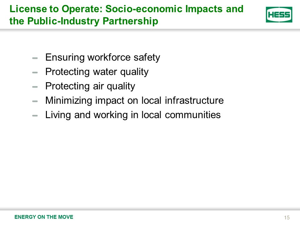 Ensuring workforce safety Protecting water quality Protecting air quality Minimizing impact on local infrastructure Living and working in local commun