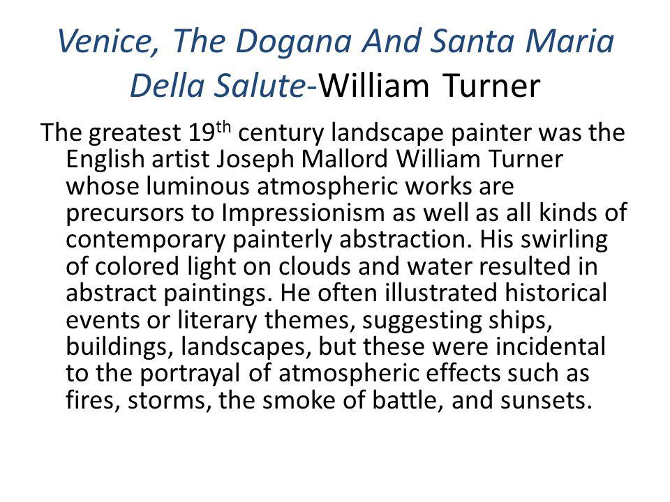 William Turner 1843 Venice, The Dogana And Santa Maria Della Salute Slide 24