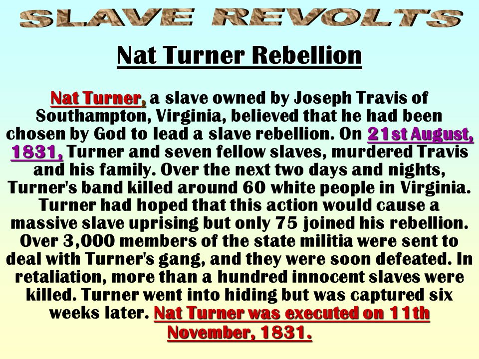 The leader of an American slave revolt in Charleston, S.C., Denmark Vesey, b. Africa, 1767, d. July 2, 1822, had been owned by a slave-ship captain be