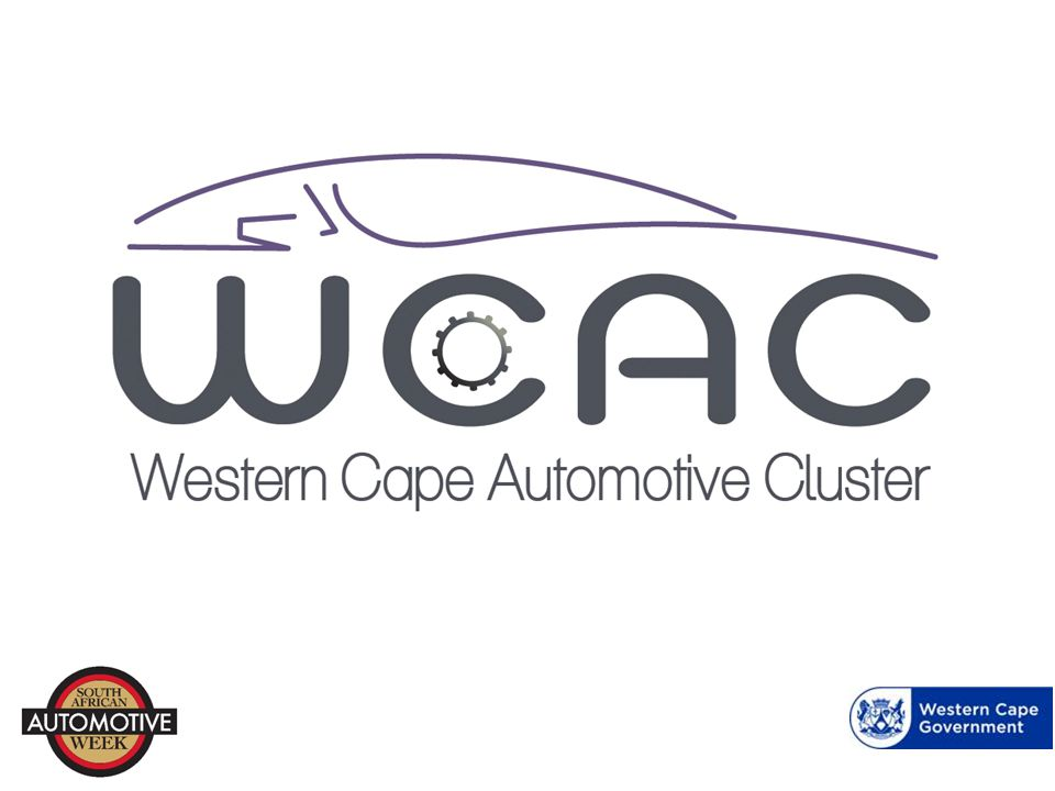 WC Automotive Component Manufacturers contribution to Industry Representing 11% of total employment 10% of gross value add 15 Automotive component manufactures (Source: Quantec) www.wcac.co.za
