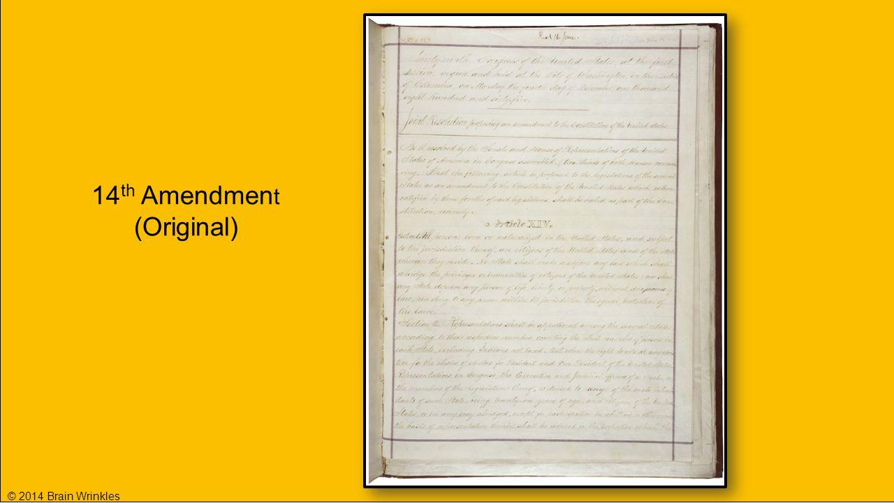14 th Amendmen t (Original)