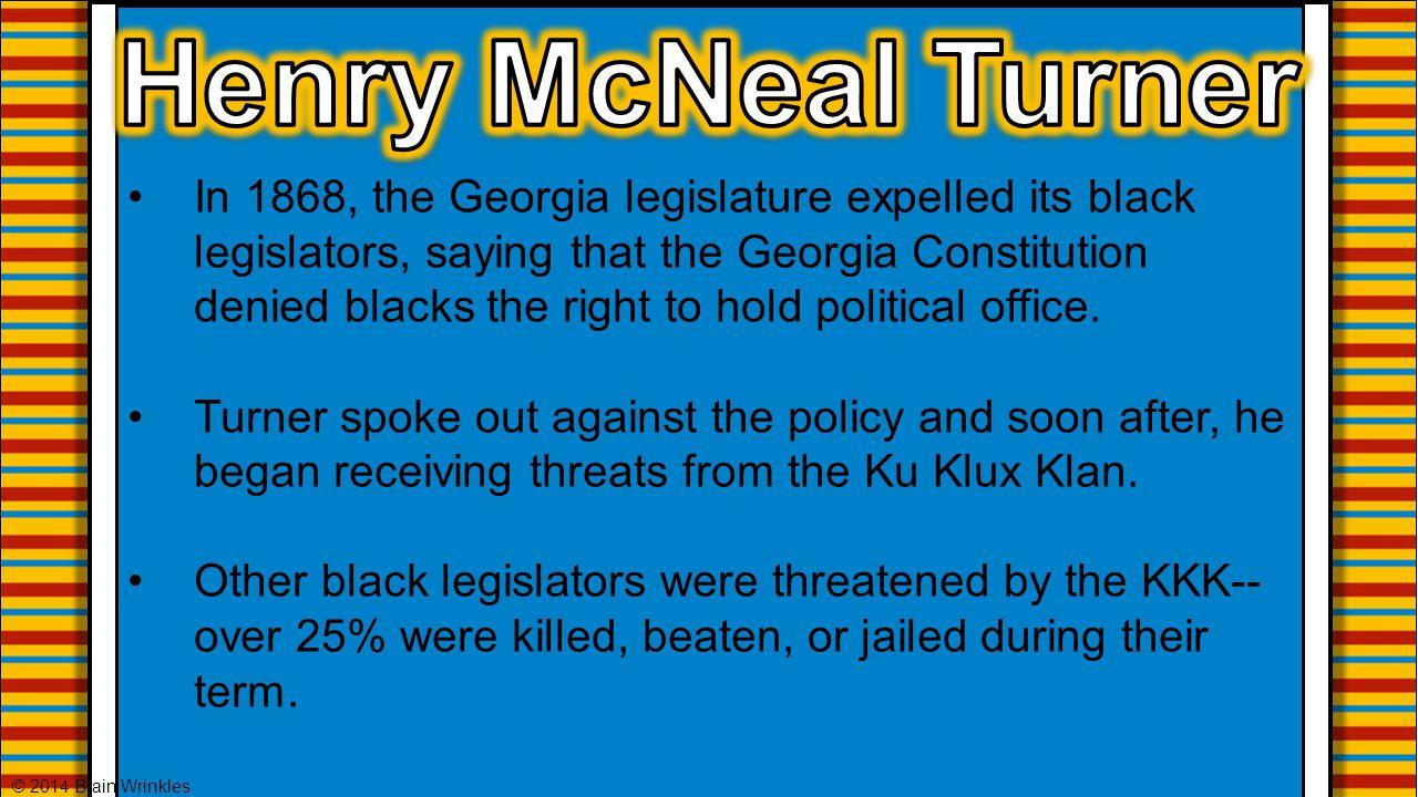 In 1868, the Georgia legislature expelled its black legislators, saying that the Georgia Constitution denied blacks the right to hold political office